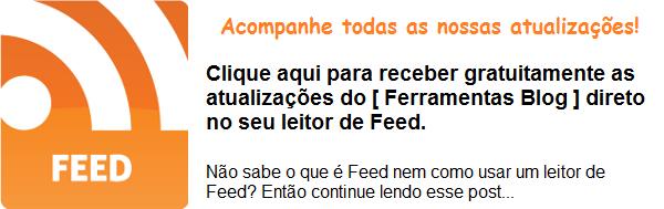 Receber Feed do Ferramentas Blog