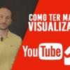 Como fazer um vídeo ter milhares de visualizações no Youtube