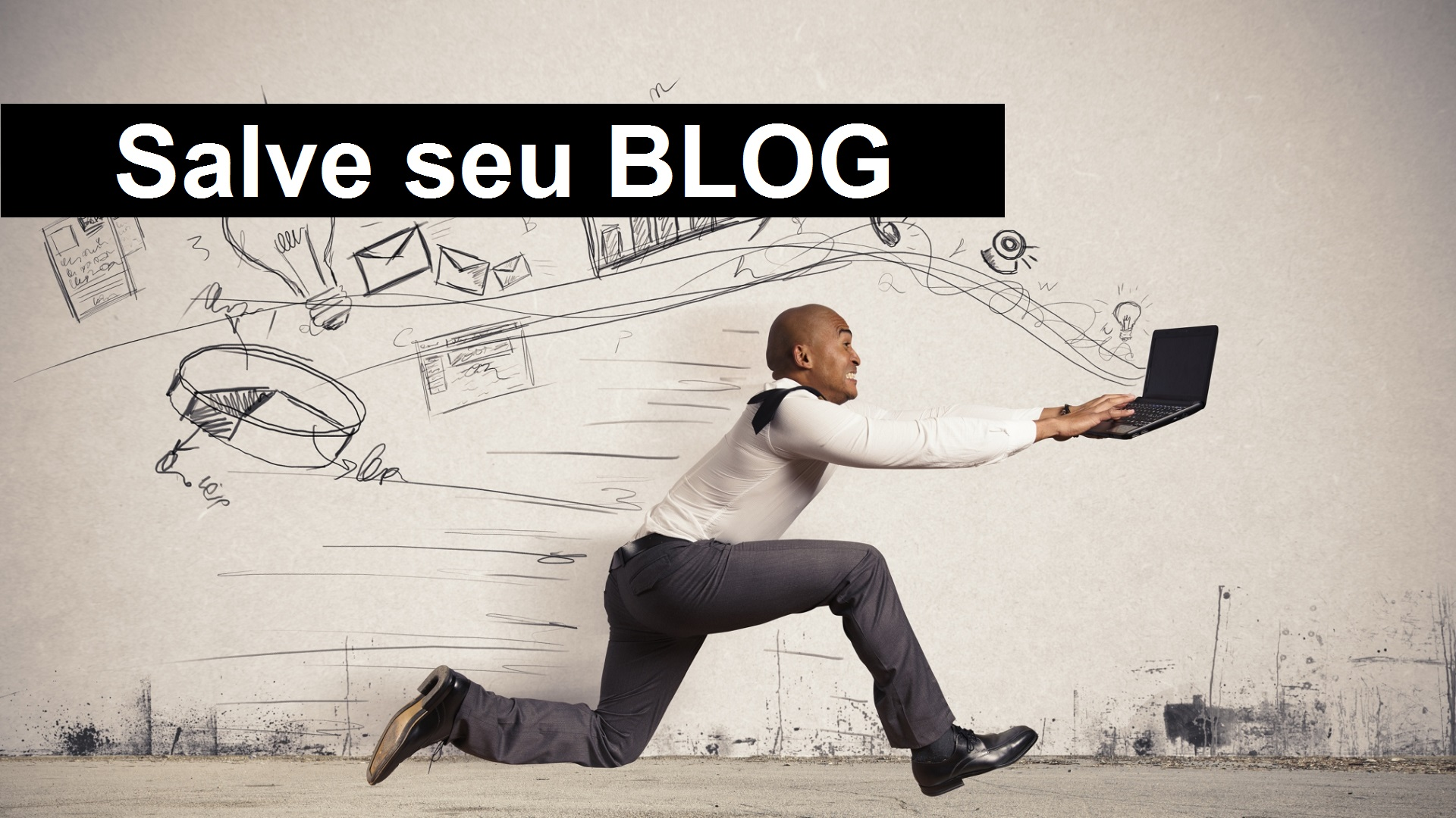 Salve seu Blog