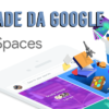 "Nova Rede Social ""Spaces"" da Google?"