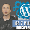 7 Plugins WordPress indispensáveis p/ Blogs