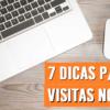 7 Dicas p/ ter mais visitas no Blog (+1 Extra)