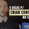 As 5 dicas p/ Criar Conteúdo no Blog em 2018